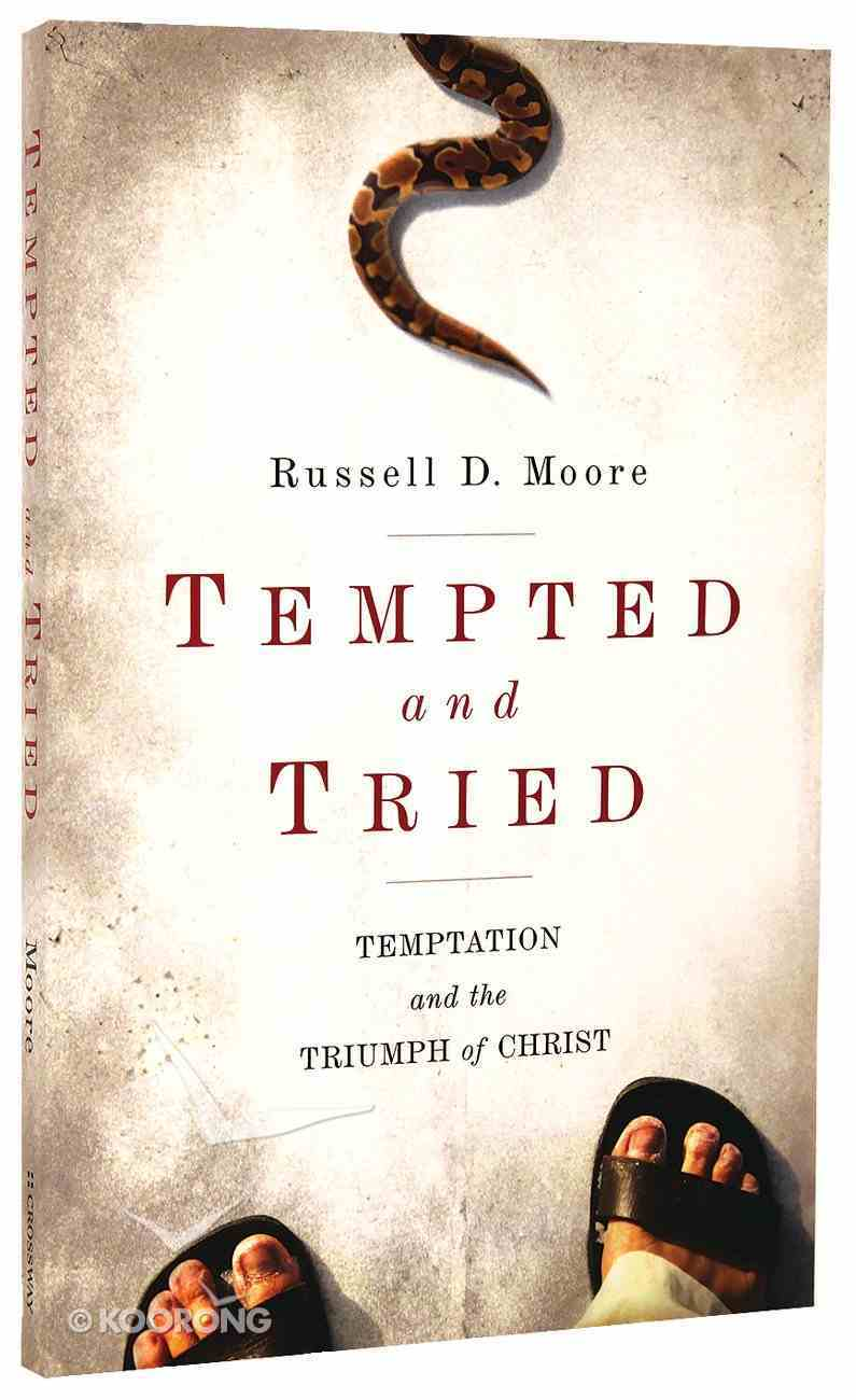 Tempted and Tried Paperback
