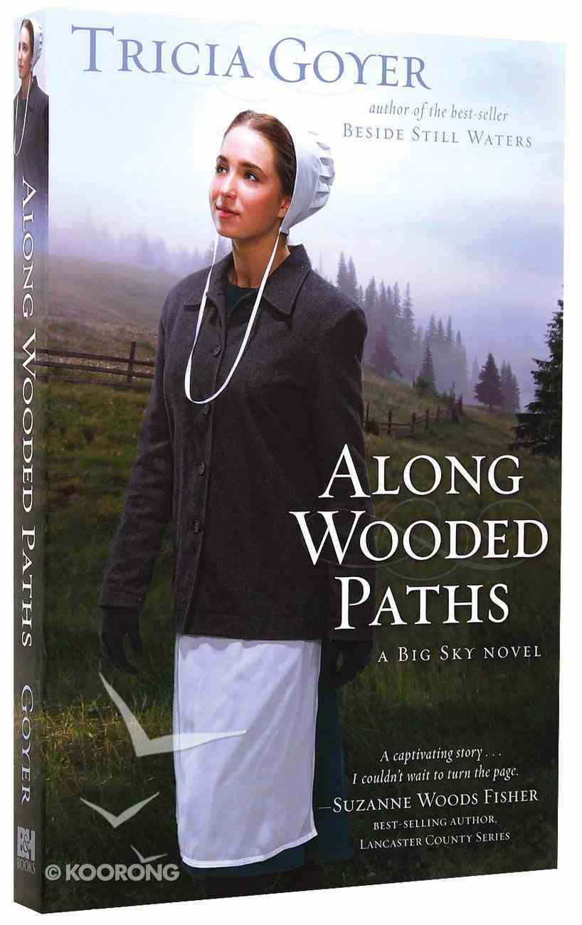 Along Wooded Paths Paperback