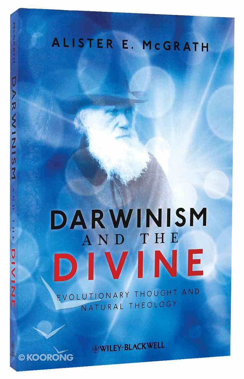 Darwinism and the Divine: Evolutionary Thought and Natural Theology Paperback