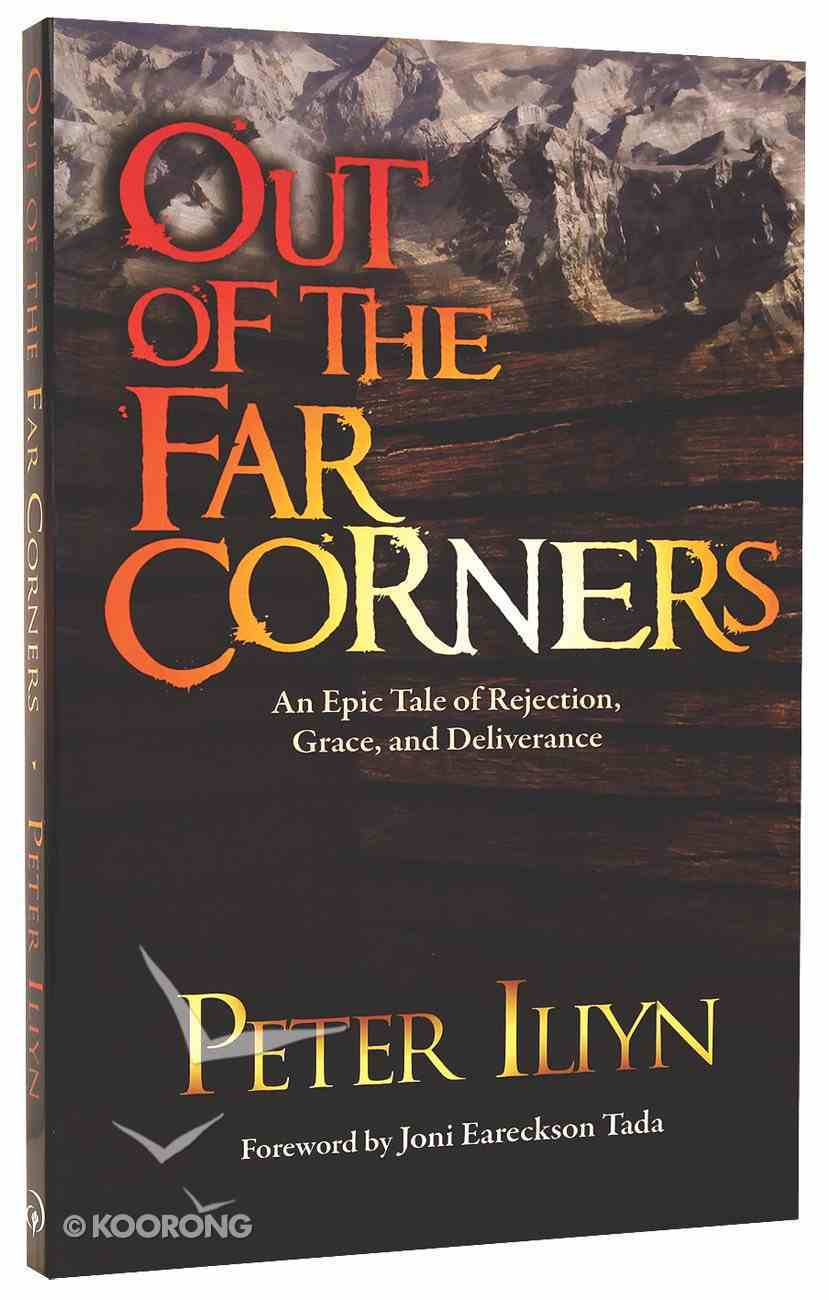 Out of the Far Corners Paperback