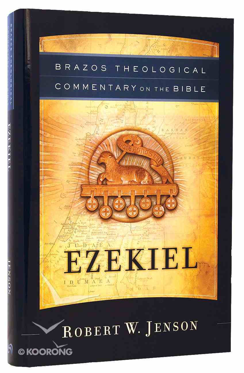 Ezekiel (Brazos Theological Commentary On The Bible Series) Hardback