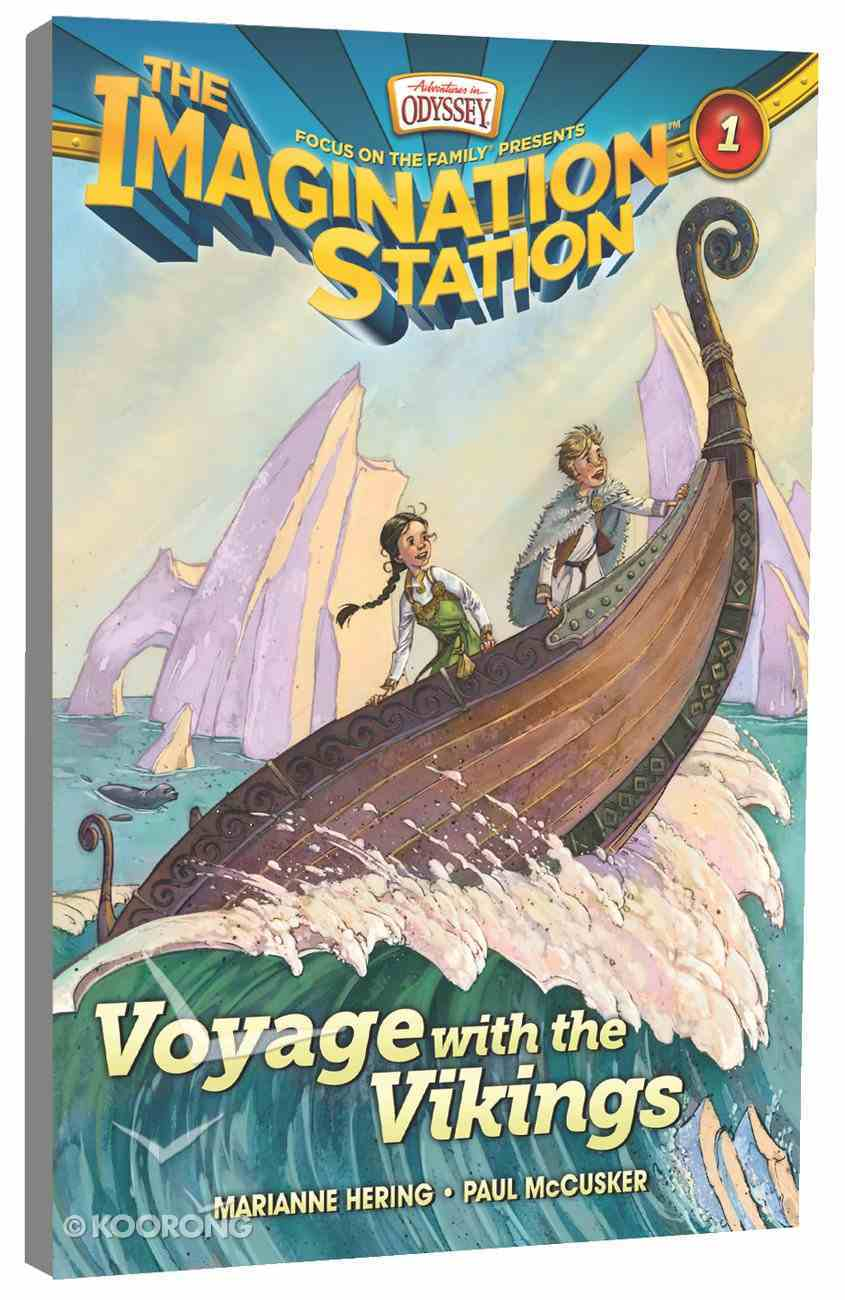 Voyage With the Vikings (#01 in Adventures In Odyssey Imagination Station (Aio) Series) Paperback