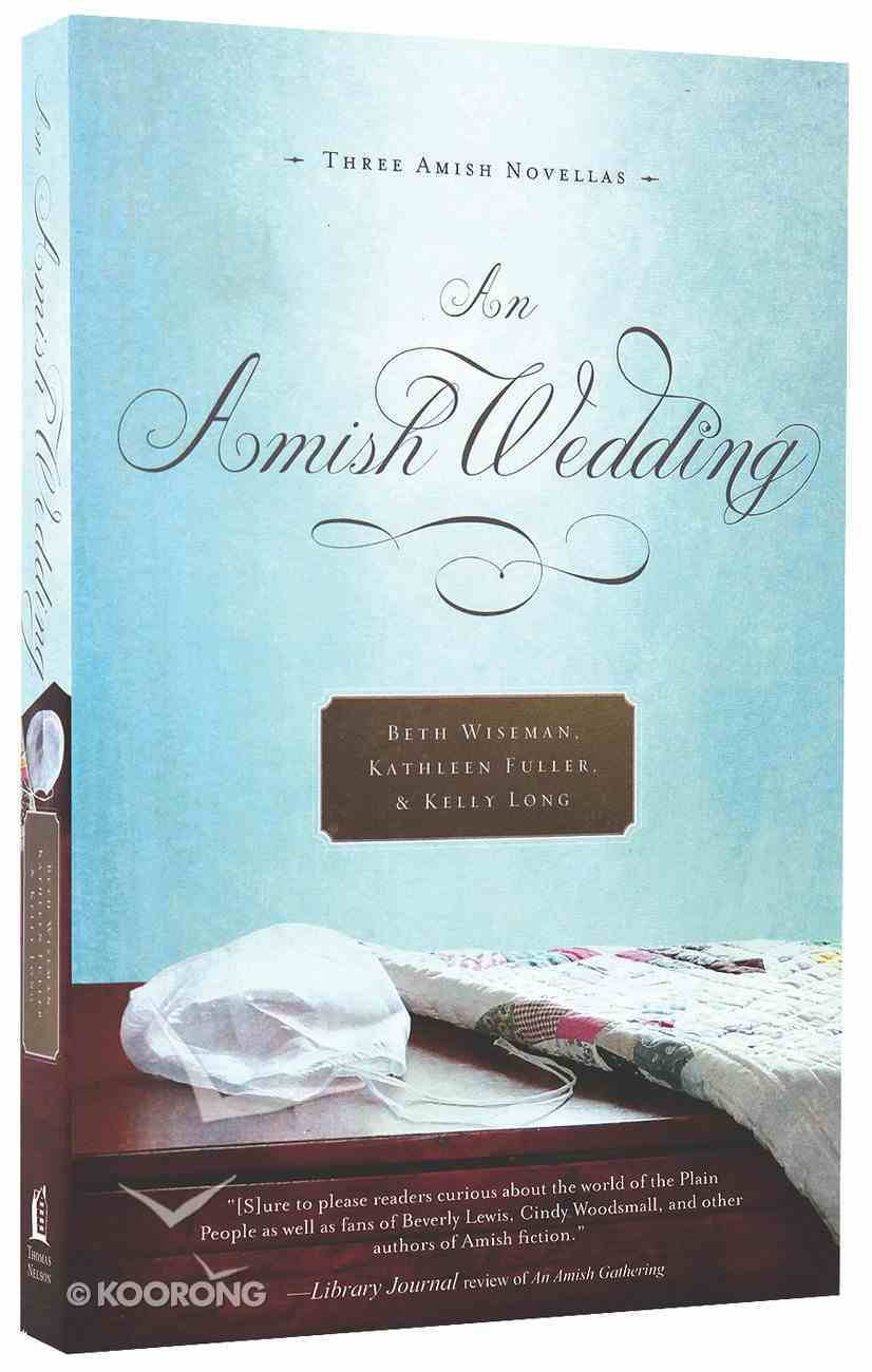 An Amish Wedding (Three Amish Novellas) Paperback