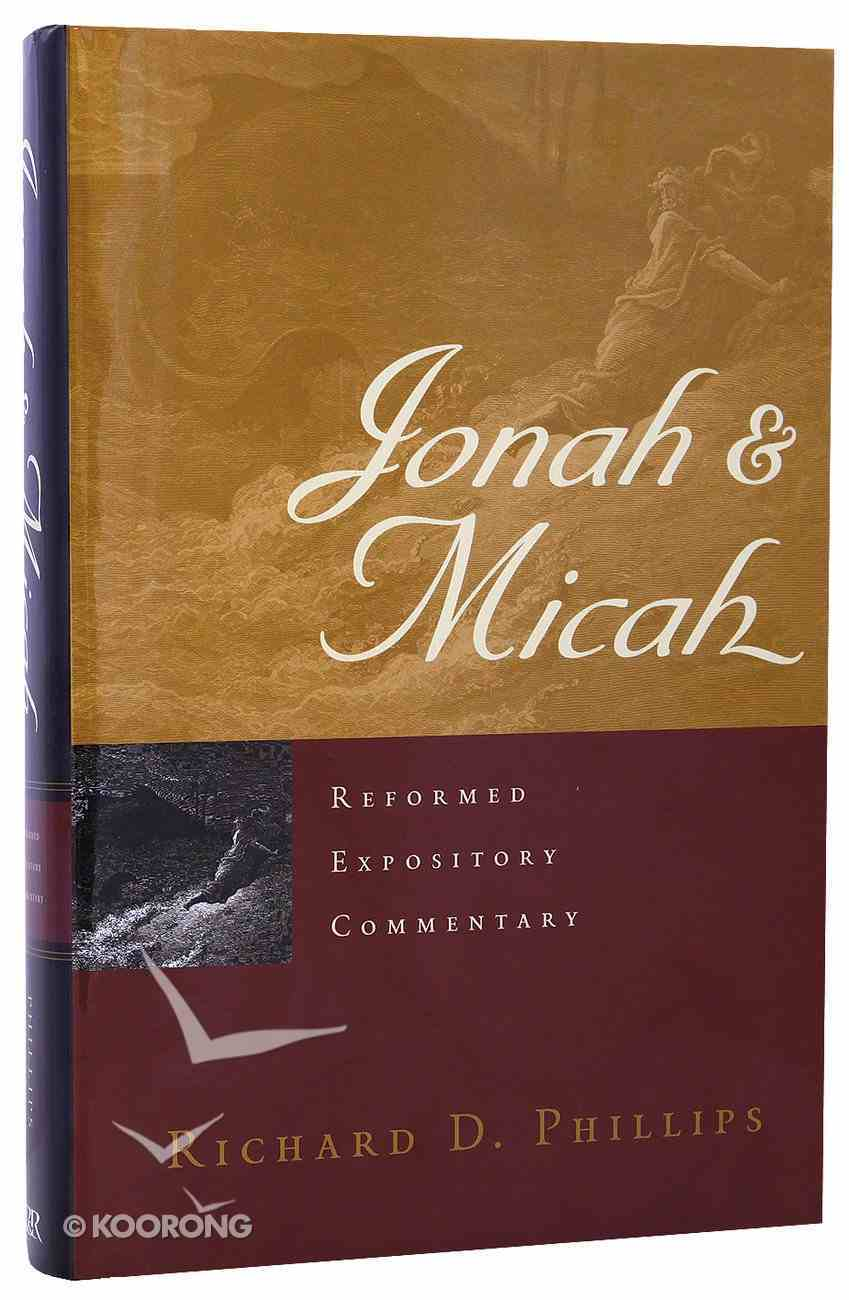 Jonah & Micah (Reformed Expository Commentary Series) Hardback