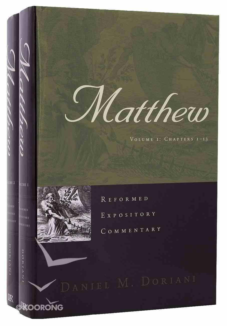 Matthew (2 Vols) (Reformed Expository Commentary Series) Hardback