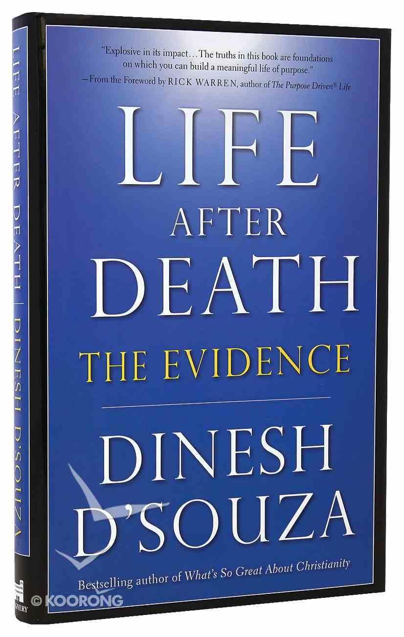 Life After Death: The Evidence Hardback