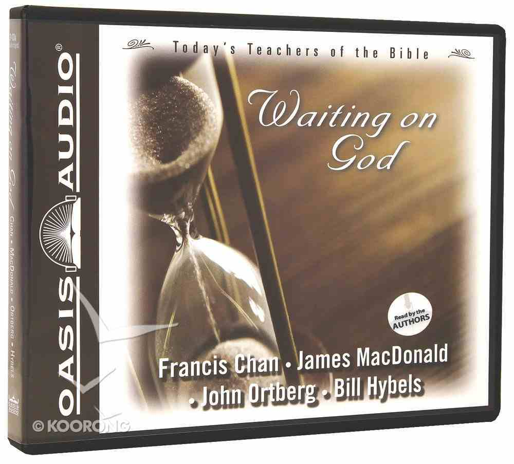 Waiting on God (#1 in Today's Teachers Of The Bible Series) CD