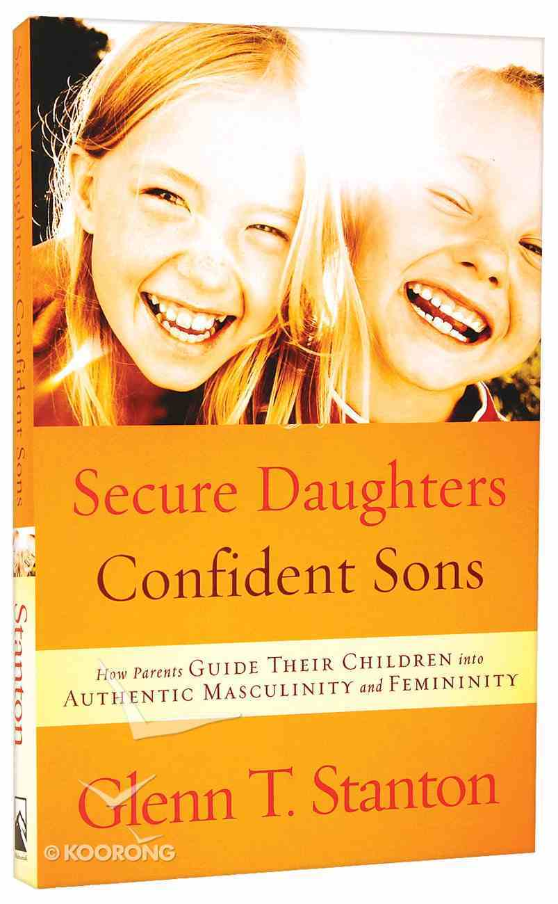 Secure Daughters, Confident Sons Paperback