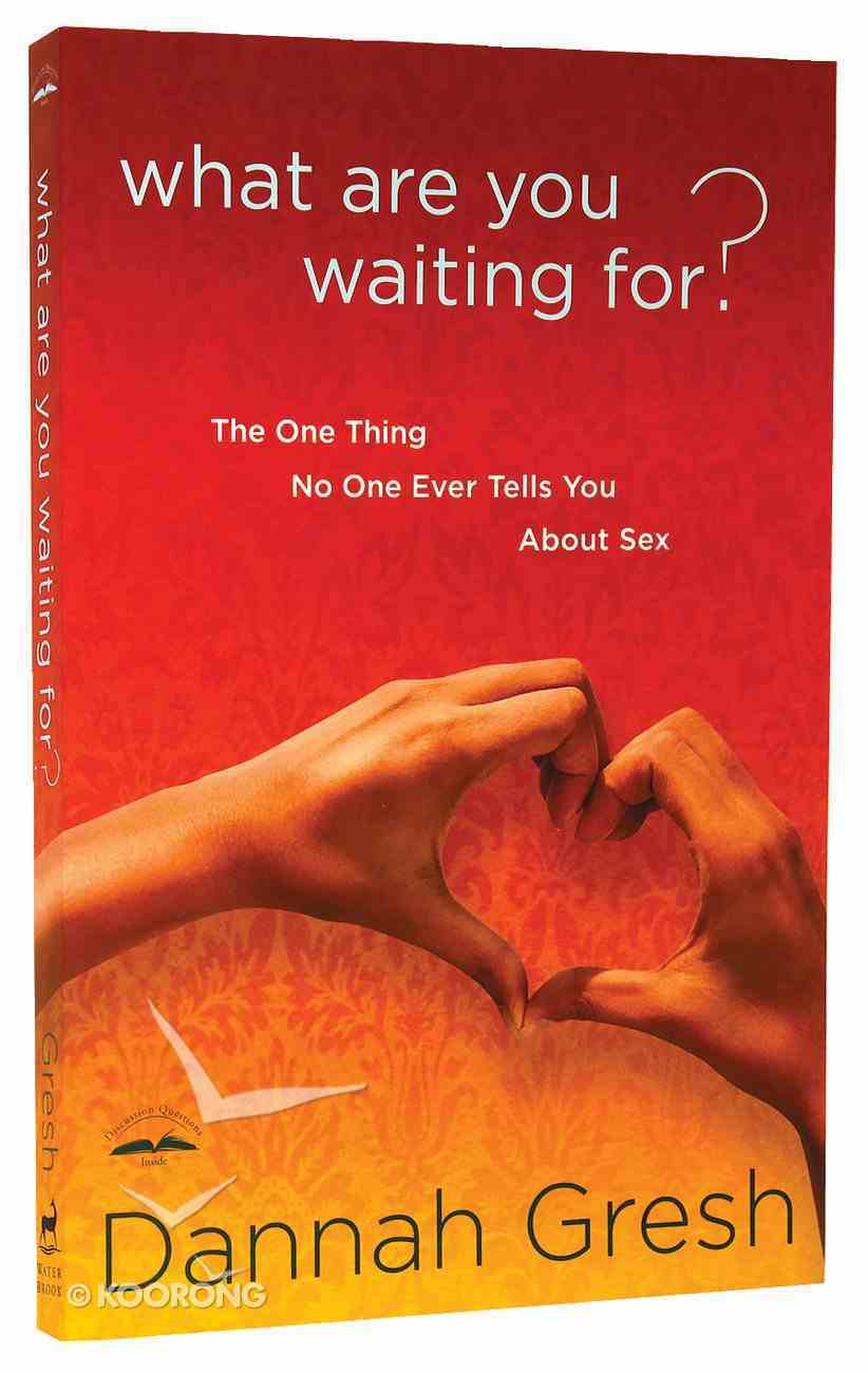 What Are You Waiting For? Paperback