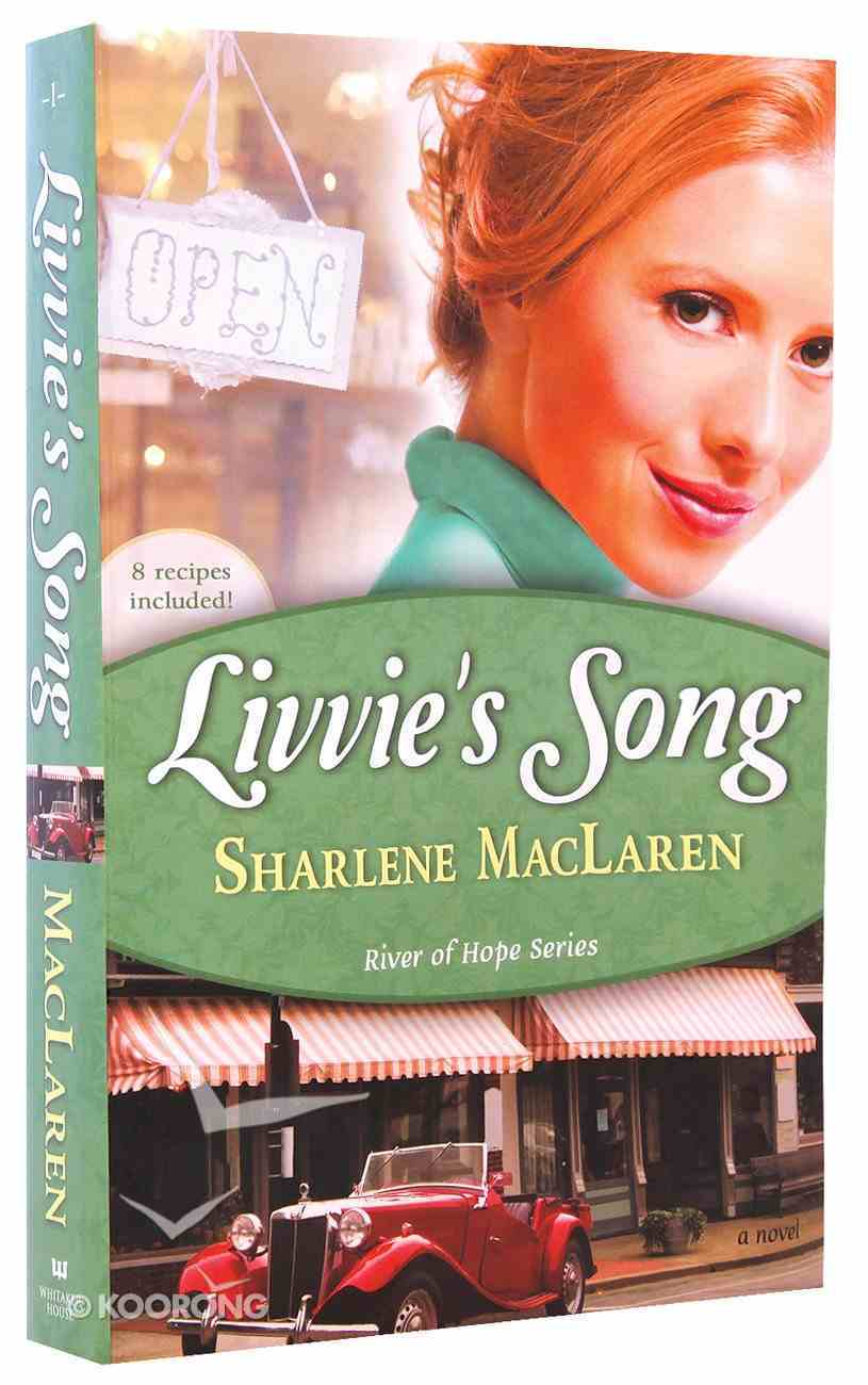 Livvie's Song (#01 in River Of Hope Series) Paperback
