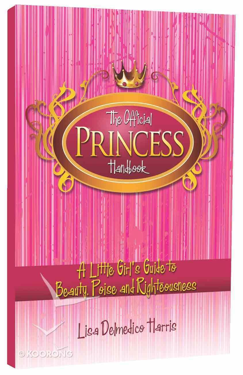 The Official Princess Handbook Paperback