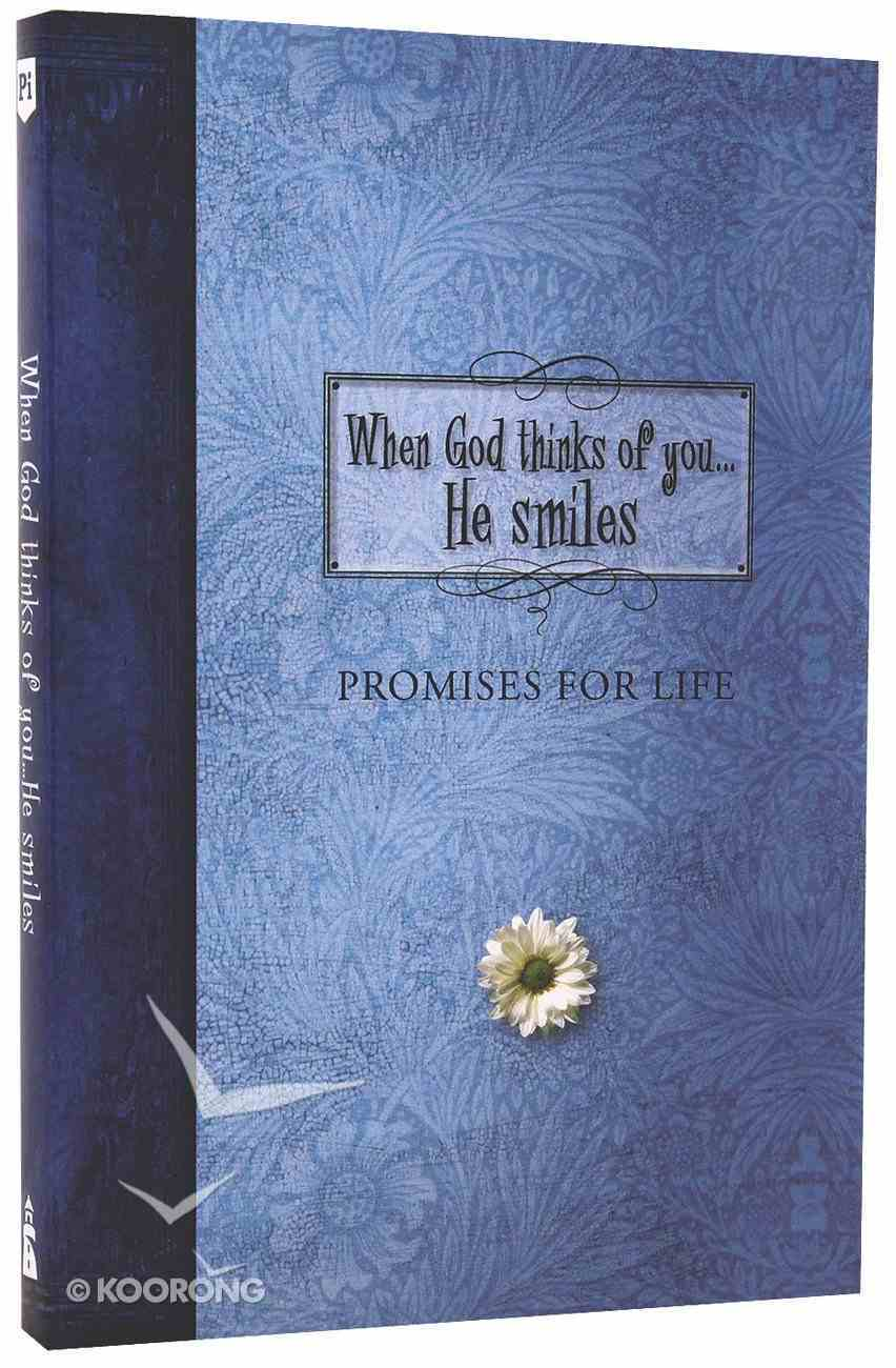 When God Thinks of You... He Smiles (Pocket Inspirations Series) Paperback