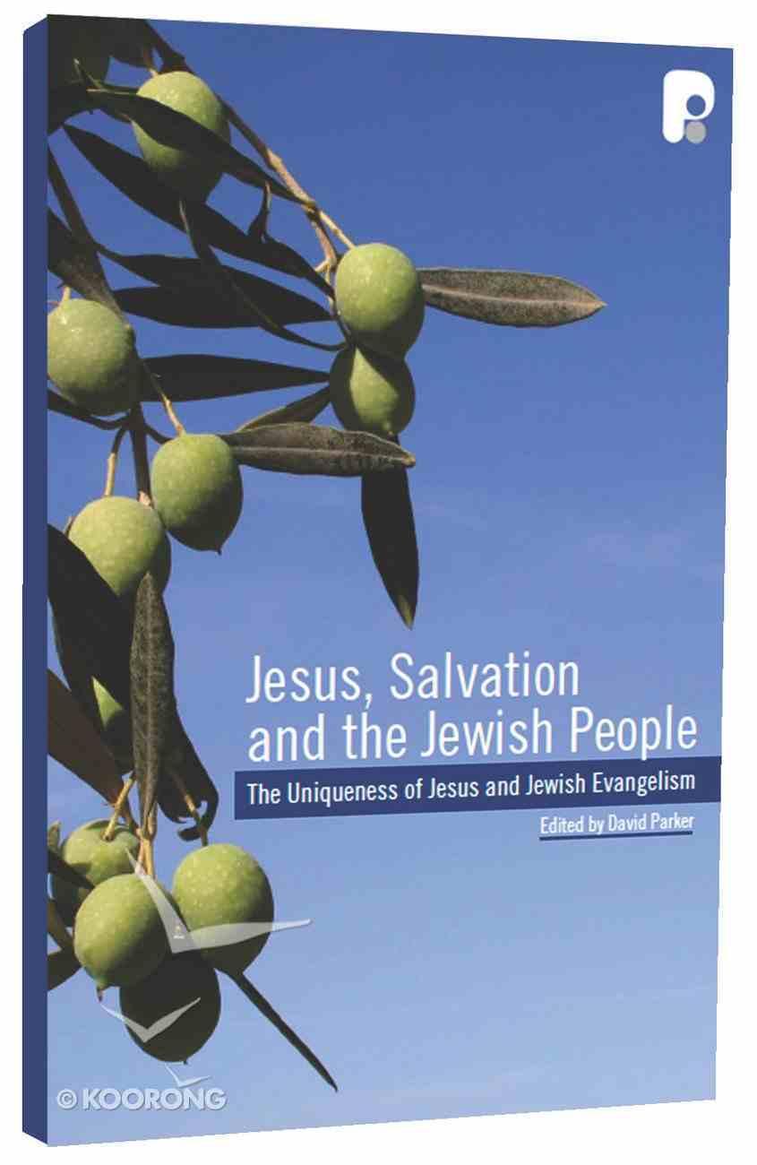 Jesus, Salvation and the Jewish People Paperback