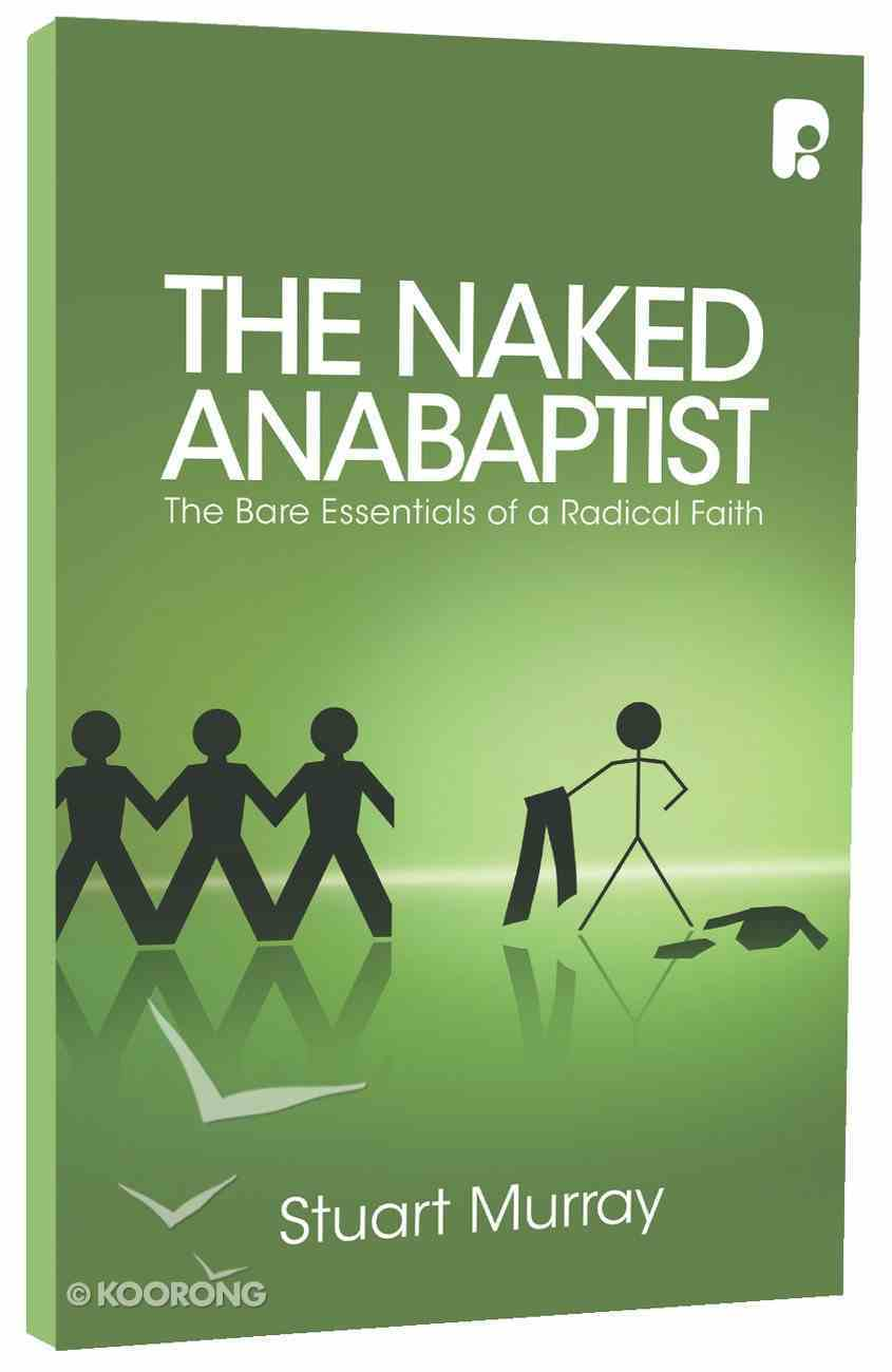 The Naked Anabaptist Paperback
