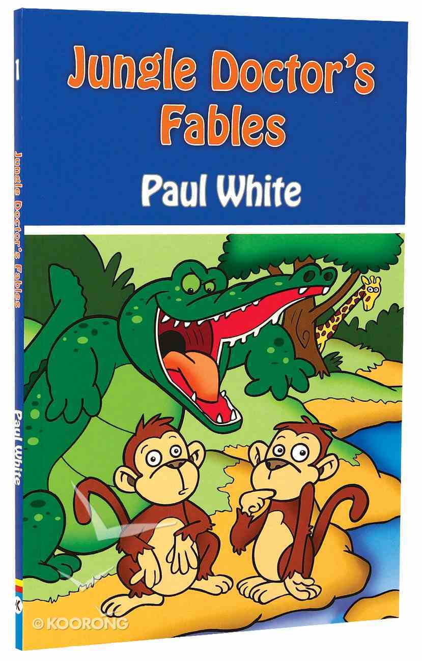 Fables (#01 in Jungle Doctor Animal Stories Series) Paperback