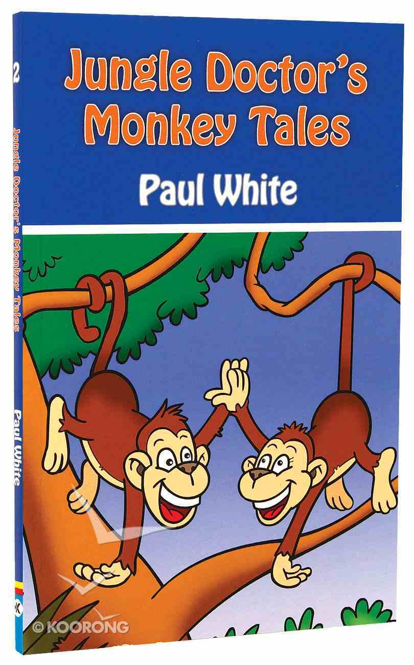 Monkey Tales (#02 in Jungle Doctor Animal Stories Series) Paperback