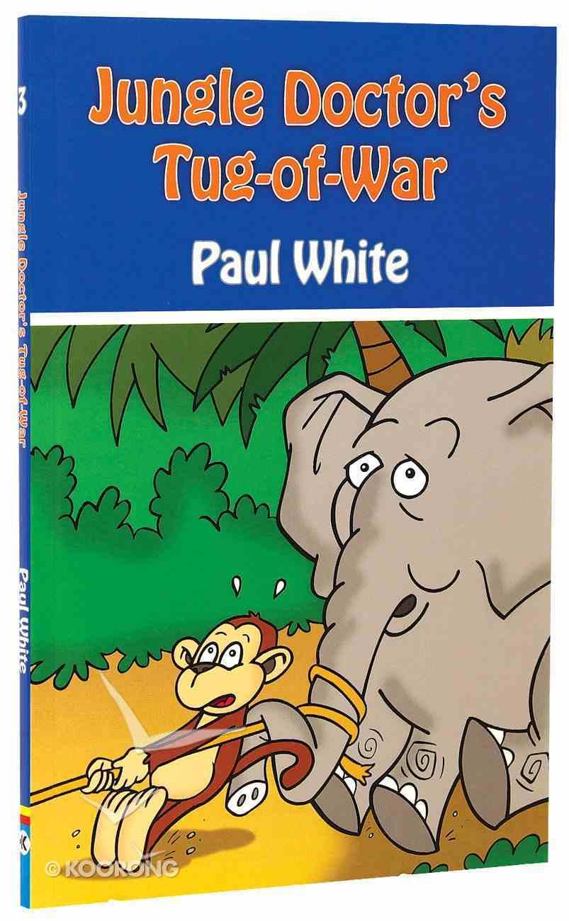 Tug of War (#03 in Jungle Doctor Animal Stories Series) Paperback