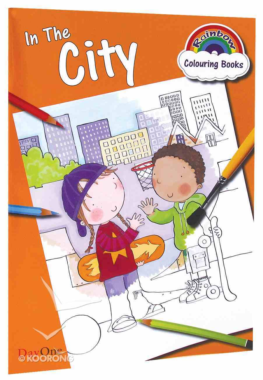 In the City (Rainbow Colouring Book Series) Paperback