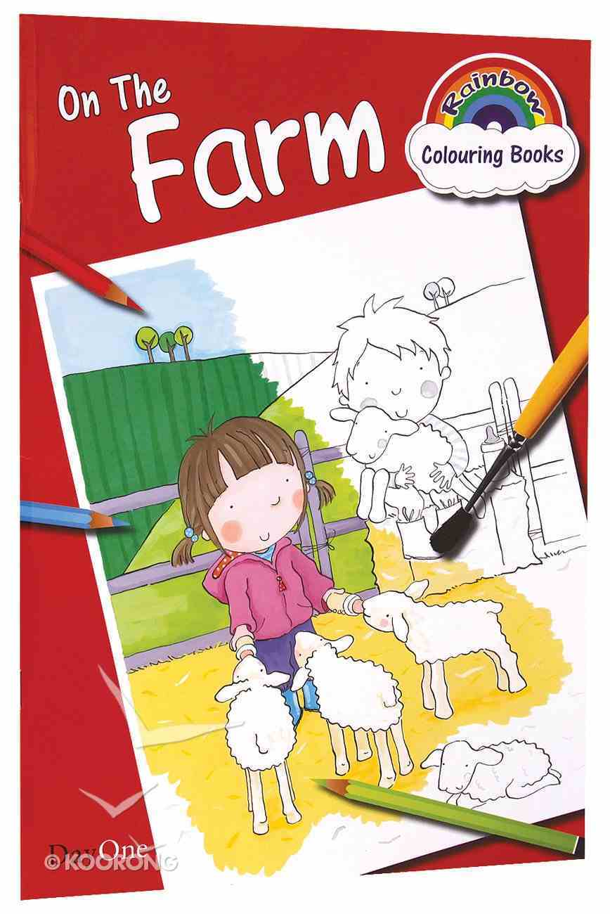 On the Farm (Rainbow Colouring Book Series) Paperback