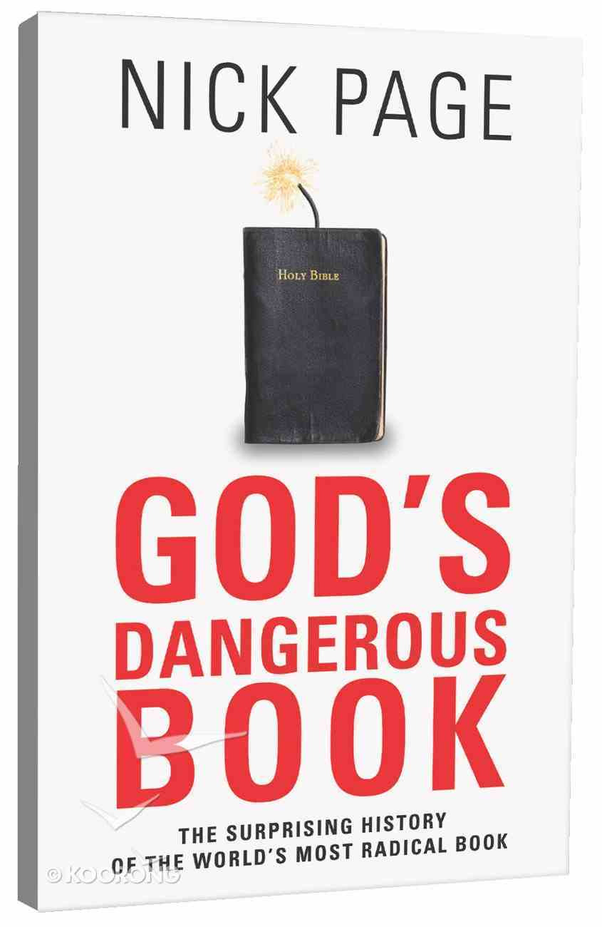 God's Dangerous Book: The Surprising History of the World's Most Radical Book Paperback