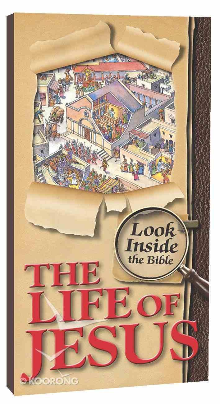 Look Inside the Bible: Life of Jesus Hardback