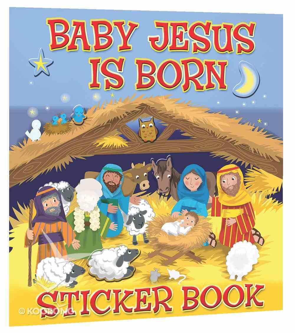 Baby Jesus is Born Sticker Book Paperback