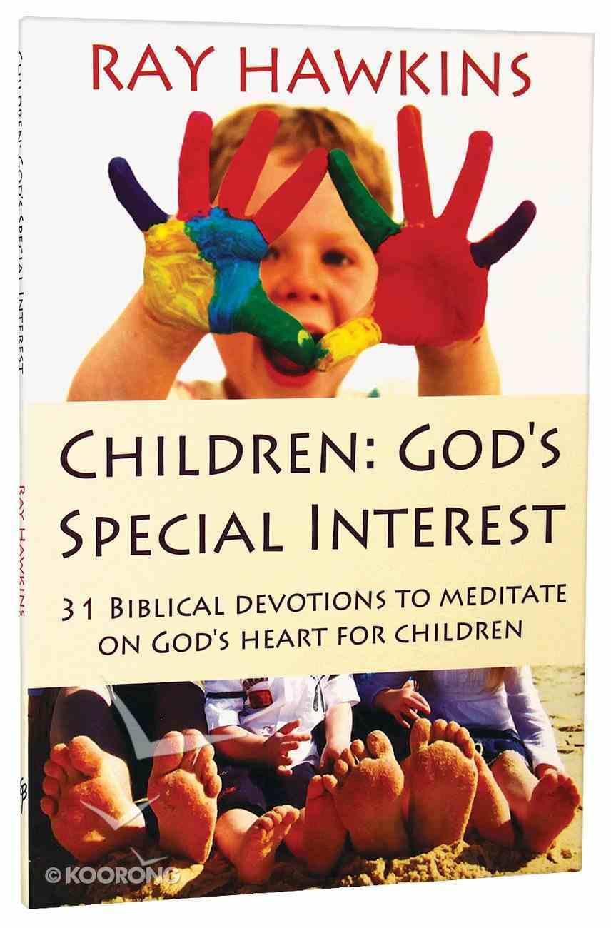 Children: God's Special Interest Paperback