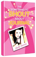 Something To Shout About Journal, The image