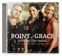 Album Image for Turn Up the Music: The Hits of Point of Grace - DISC 1