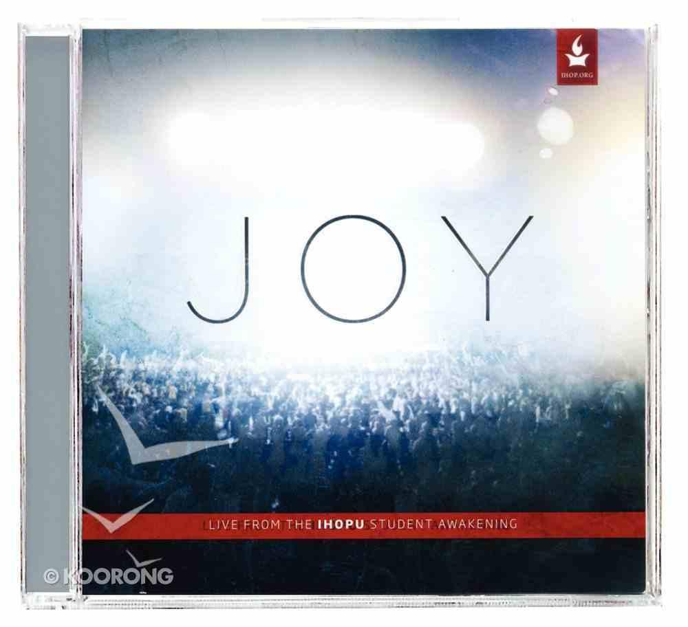 Joy: Live From the Ihop Student Awakening CD
