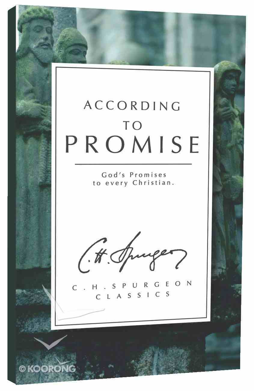 Chssc: According to Promise: God's Promises to Every Christian (Christian Heritage Series) Paperback