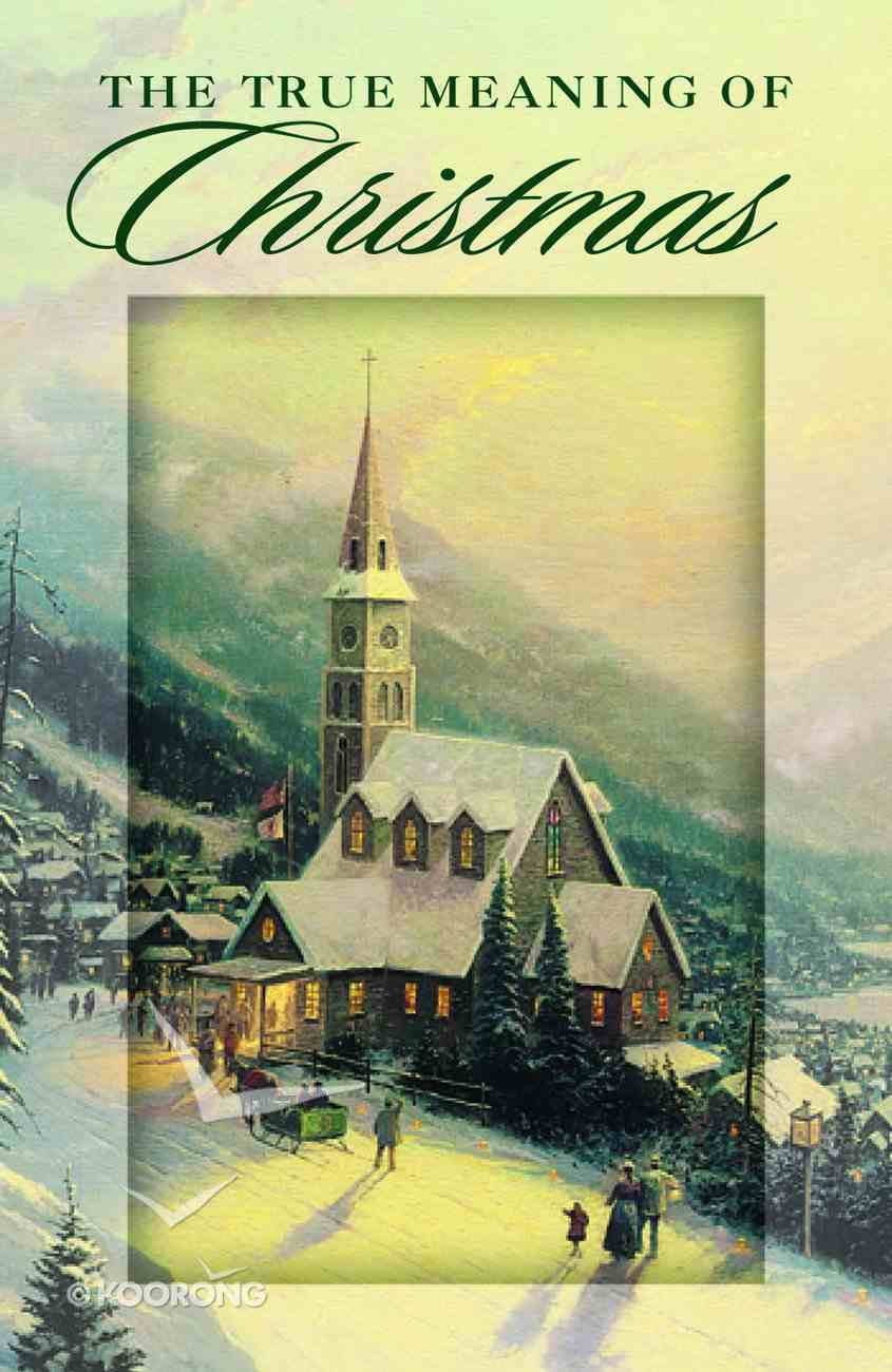The True Meaning of Christmas  (Pack Of 25) Booklet