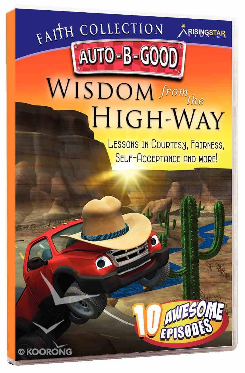 Wisdom From the High-Way (Auto B Good Dvd Faith Series) DVD