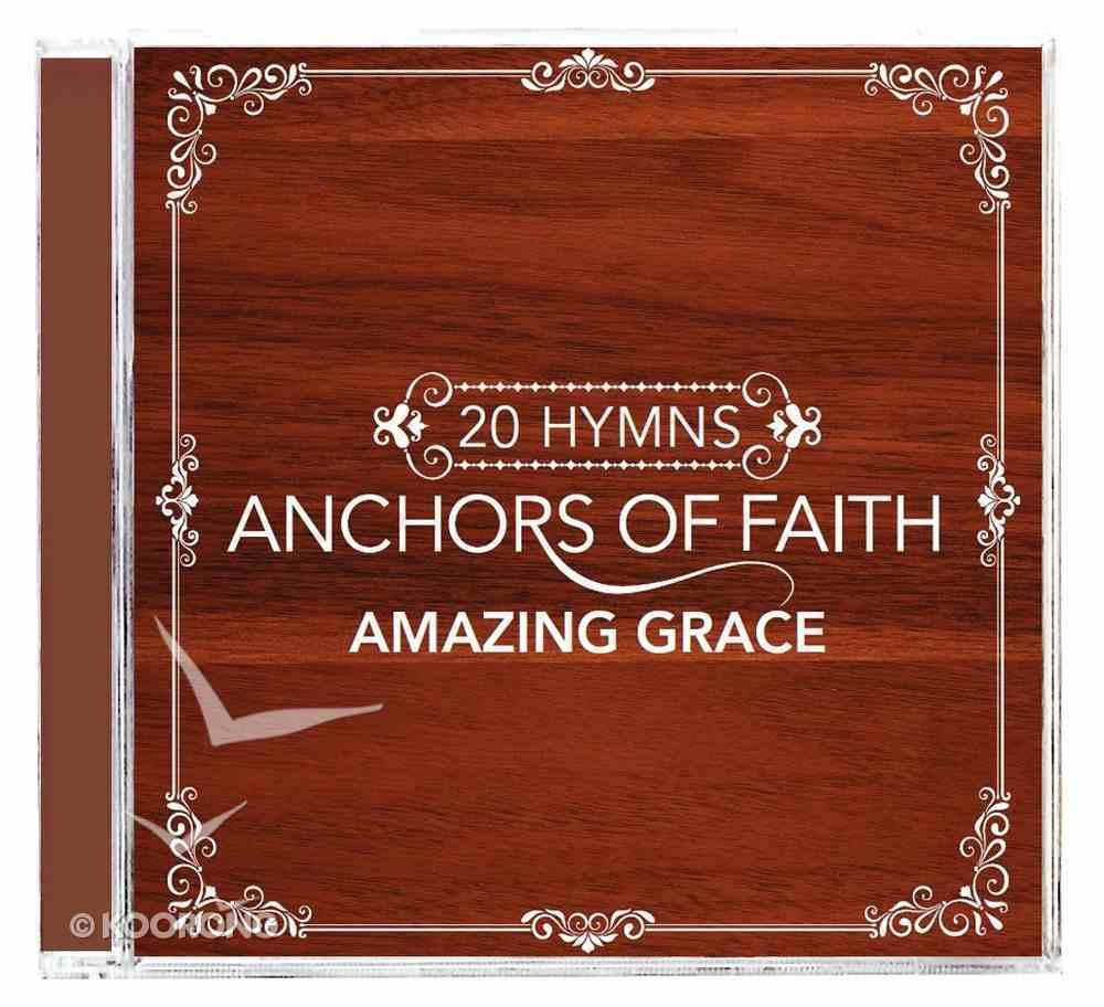 Anchors of Faith: Amazing Grace CD