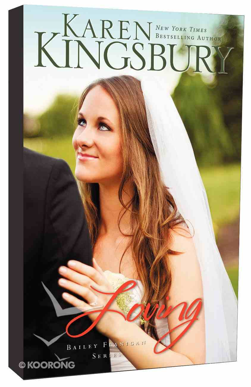 Loving (#04 in Bailey Flanigan Series) Paperback