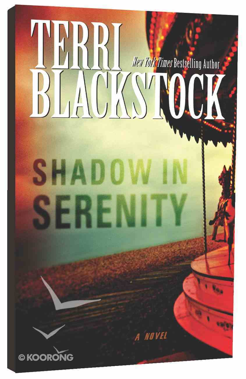 Shadow in Serenity Paperback