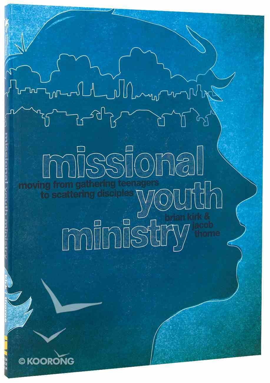 Missional Youth Ministry Paperback