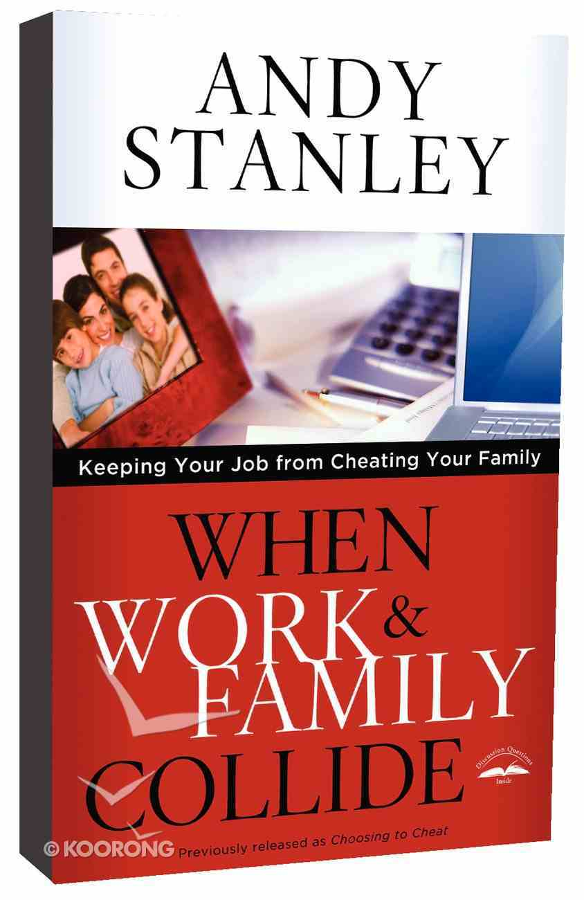When Work and Family Collide Paperback