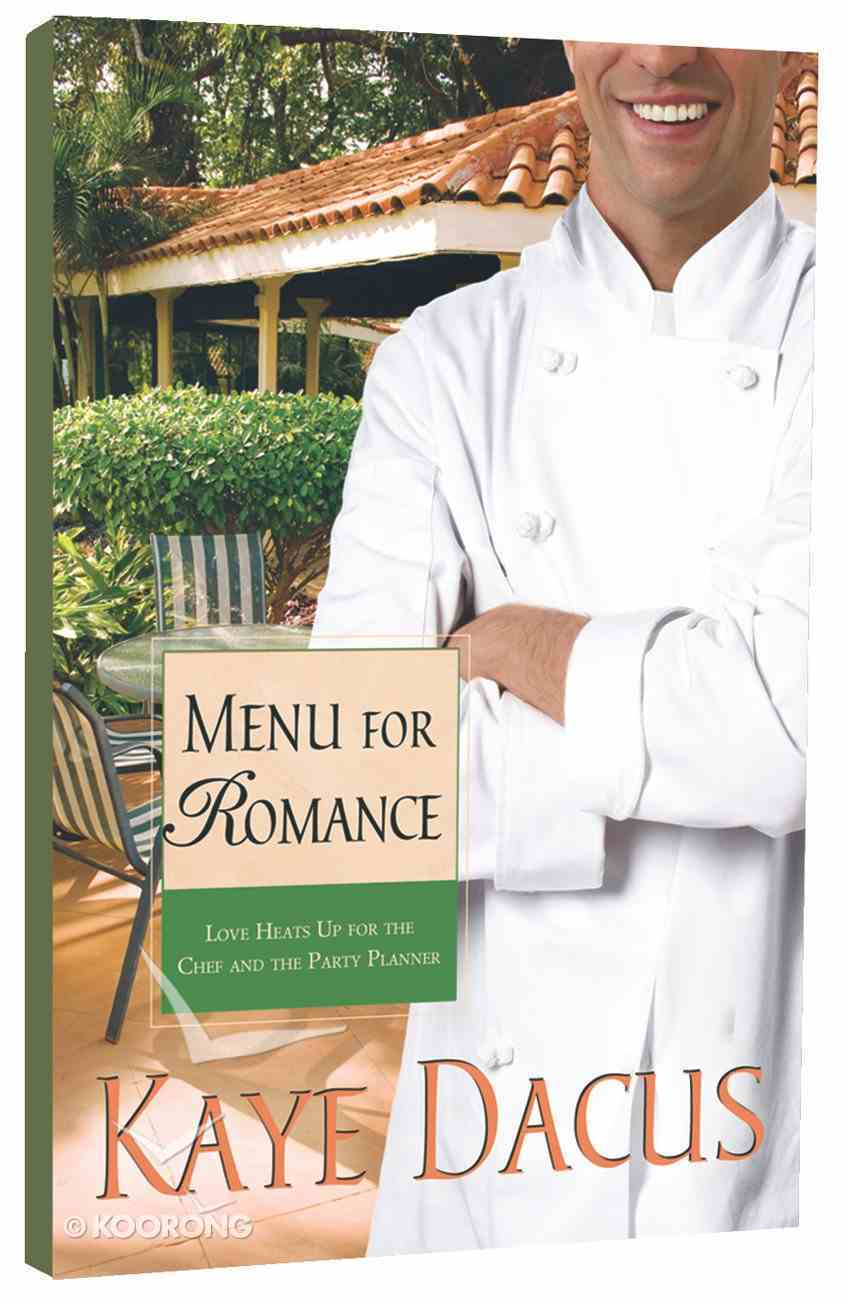 Menu For Romance (#2 in Brides Of Bonneterre Series) Paperback