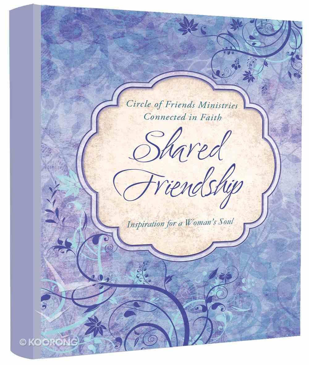 Shared Friendship Paperback