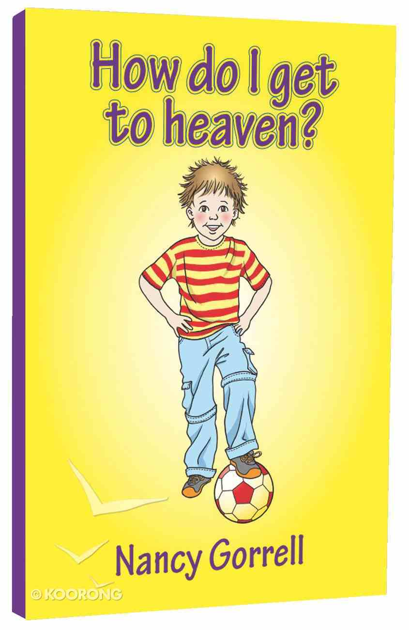 How Do I Get to Heaven? Paperback