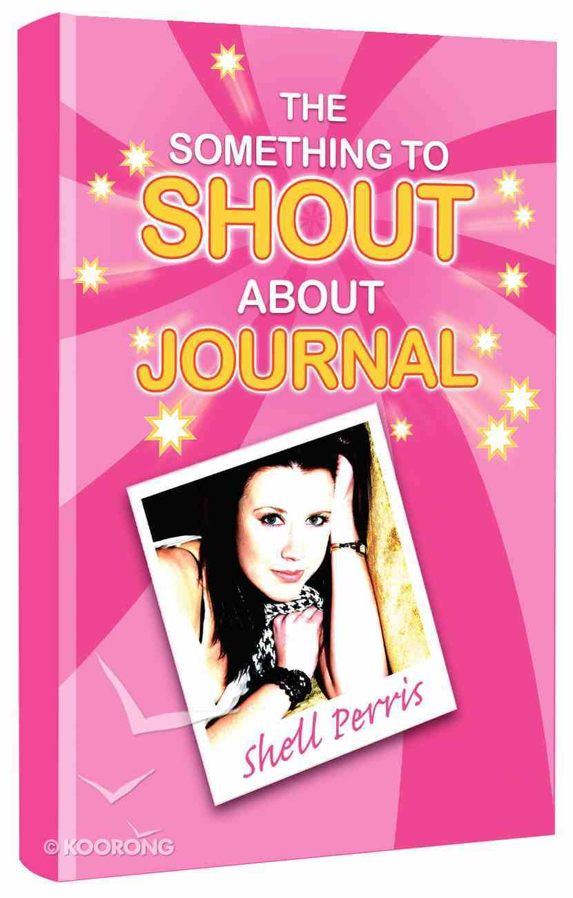 The Something to Shout About Journal Hardback
