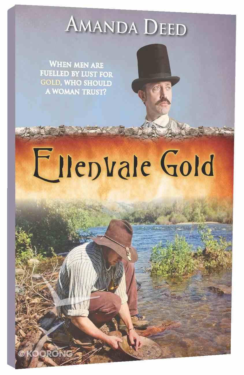 Ellenvale Gold (#01 in Jackson's Creek Trilogy Series) Paperback