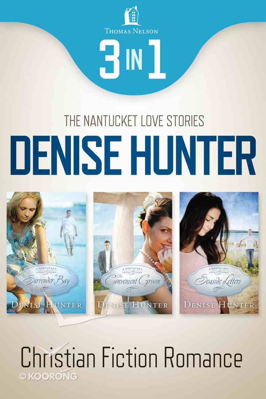 Nantucket Romance (3-In-1 Bundle) (A Nantucket Love Story Series) eBook