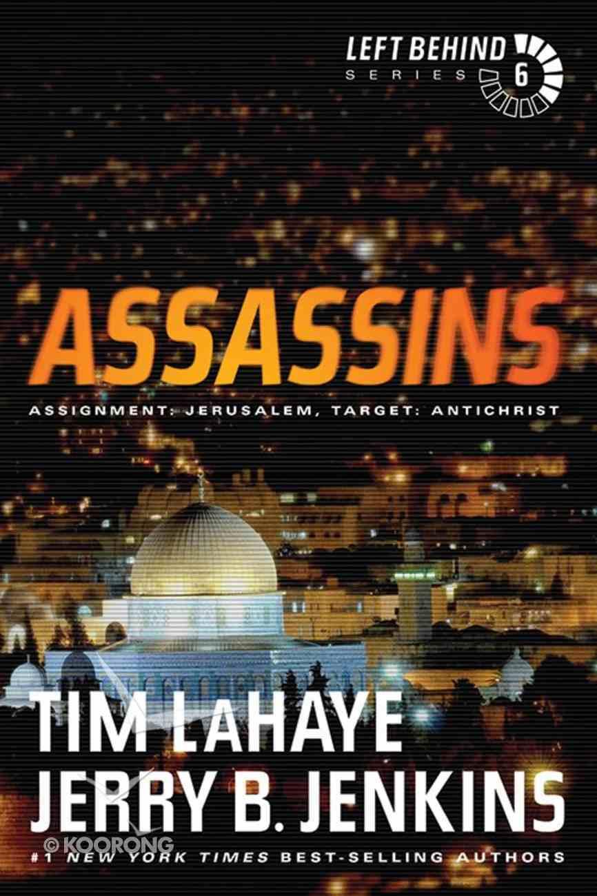 Assassins (#06 in Left Behind Series) eBook