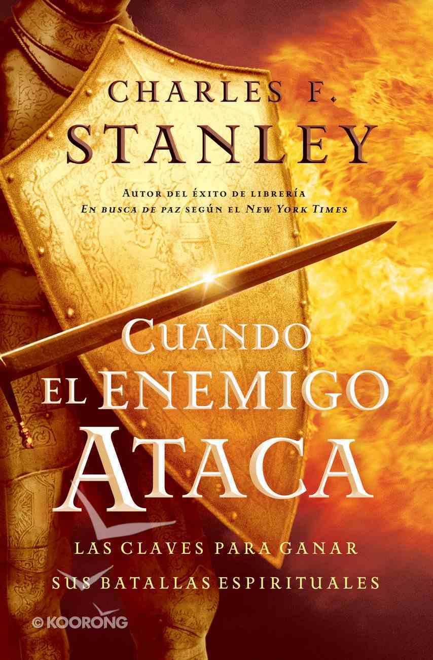 Cuando El Enemigo Ataca (Spa) (When The Enemy Strikes) eBook
