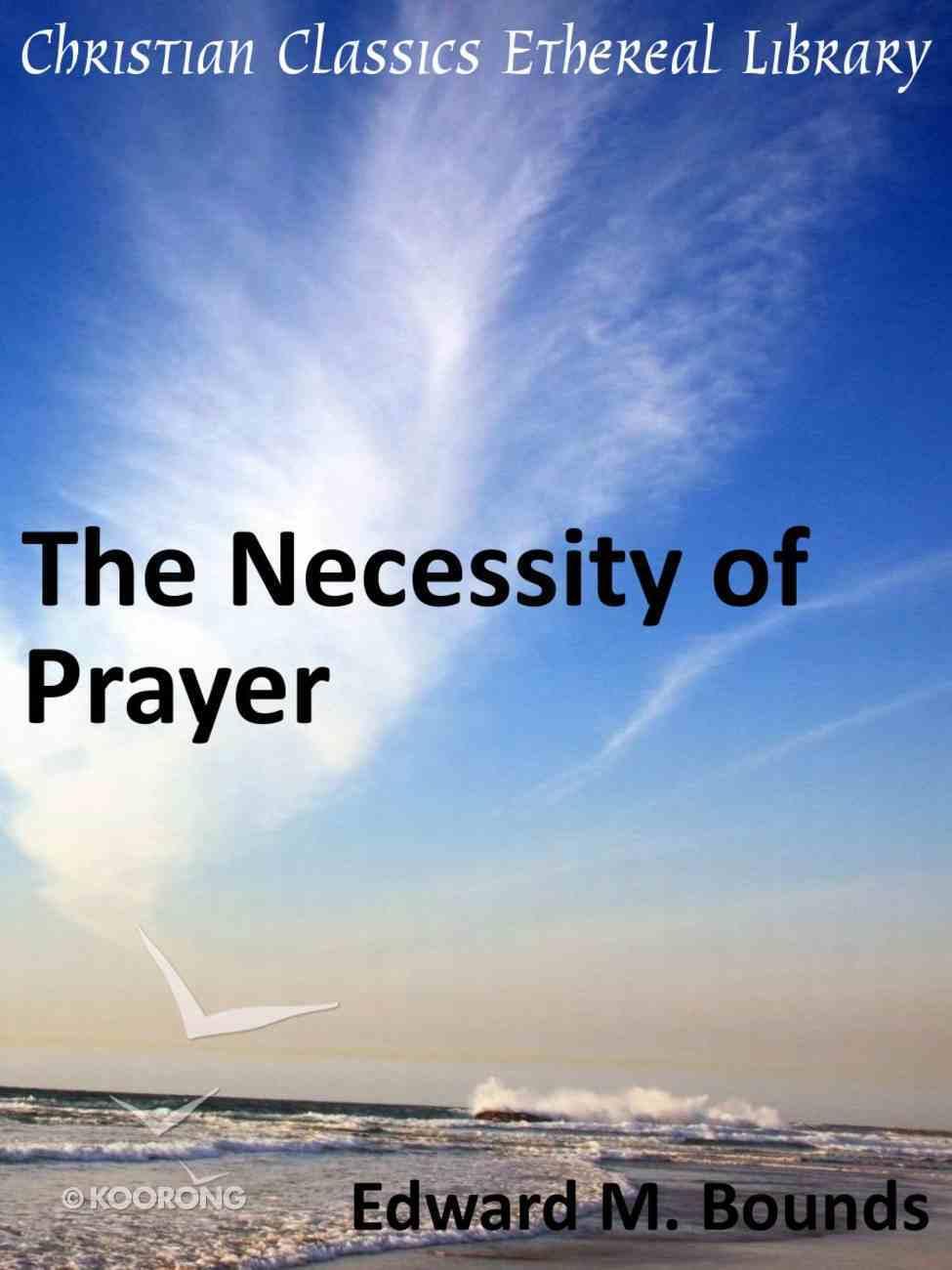 Necessity of Prayer eBook