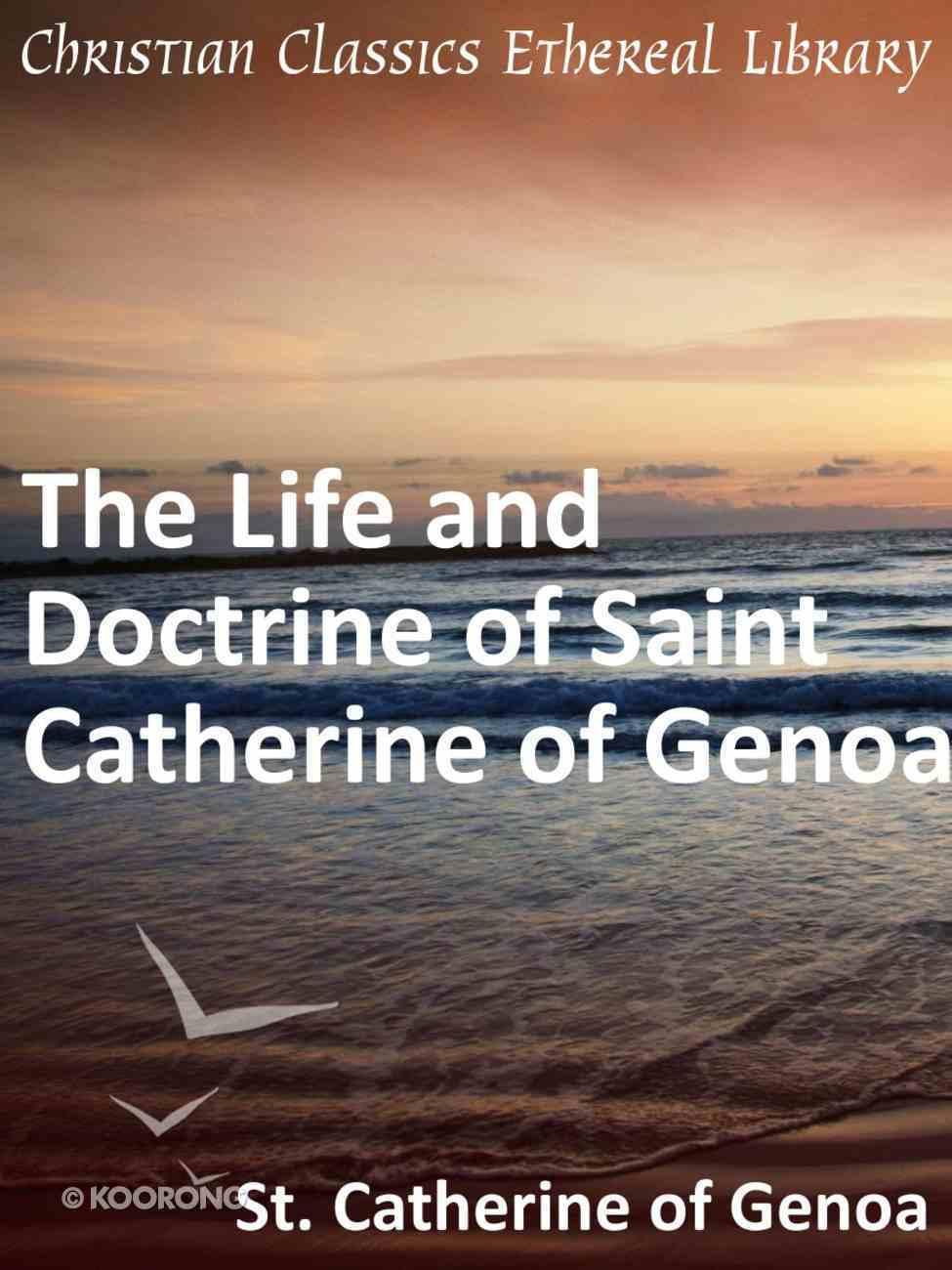 Life and Doctrine of Saint Catherine of Genoa eBook