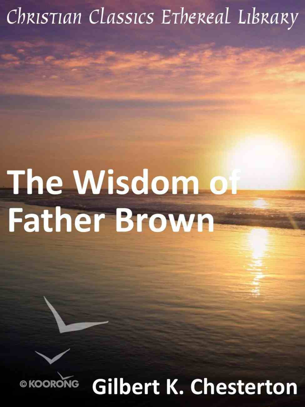 The Wisdom of Father Brown eBook