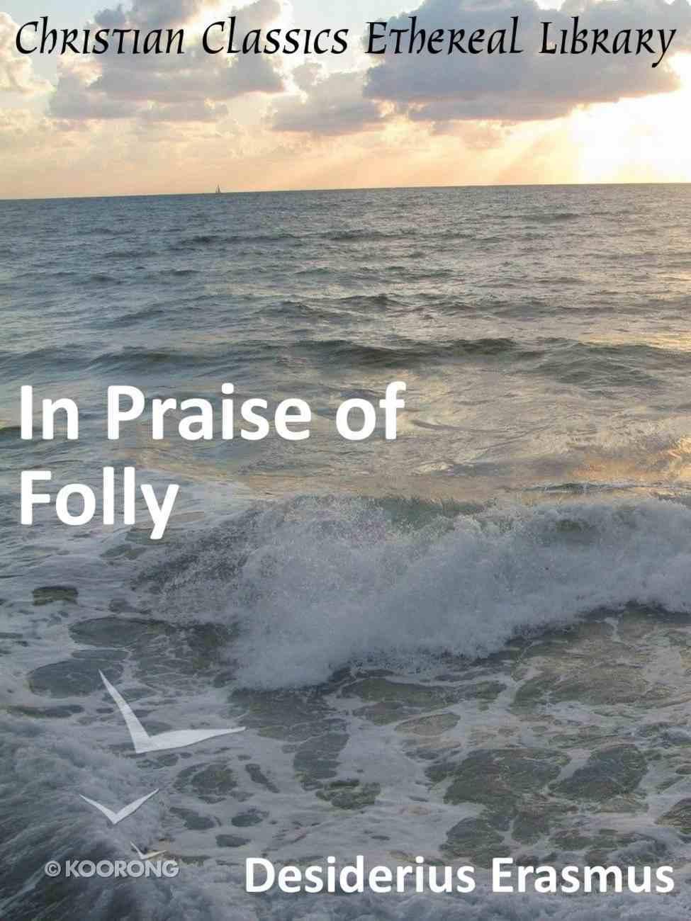 In Praise of Folly eBook